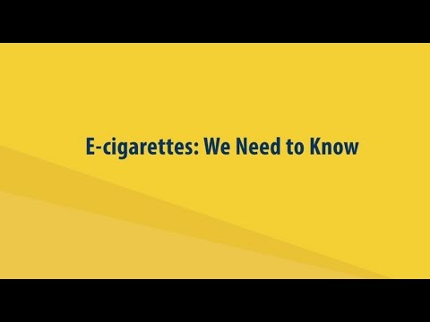 E-Cigarettes: We Need to Know