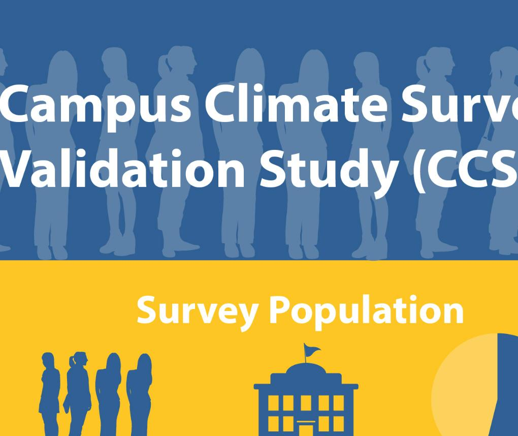 Campus Climate Survey Validation Study - An Infographic about Sexual Assault
