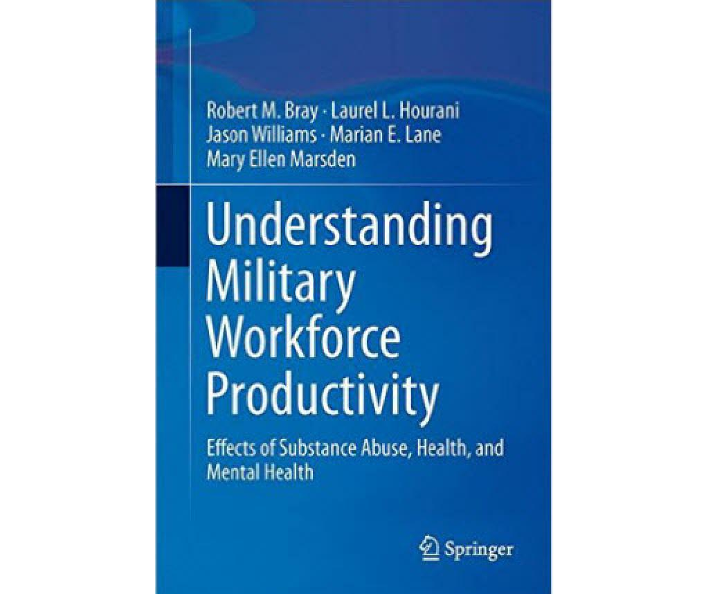 Cover of Understanding Military Workforce Productivity: Effects of Substance Abuse, Health, and Mental Health
