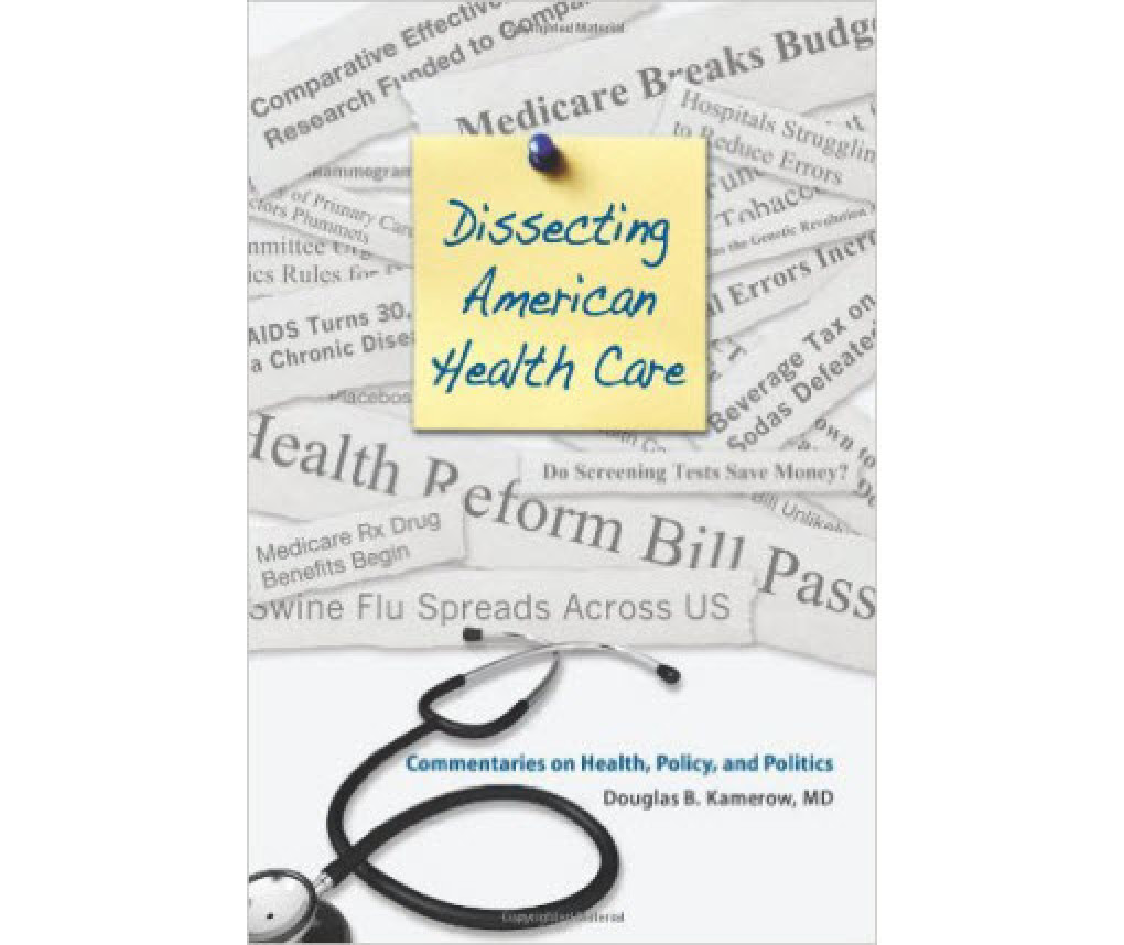Cover of Dissecting American Health Care
